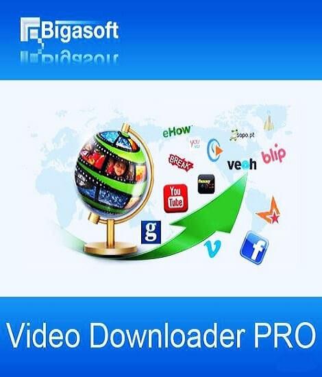 Bigasoft Video Downloader Pro 3.8.6 Crack
